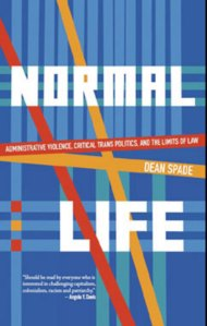 Normal Life by Dean Spade