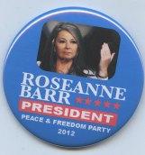 Roseann Barr for President